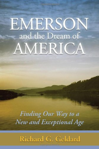 Emerson and the Dream of America: Finding our Way to A New and Exceptional Age pdf epub