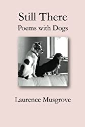 Still There: Poems with Dogs