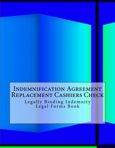 Download Indemnification Agreement - Replacement Cashiers Check: Legally Binding Indemnity Legal Forms Book ebook