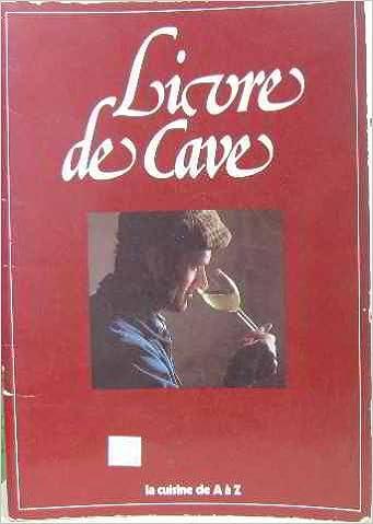 Livre De Cave Amazon Com Books