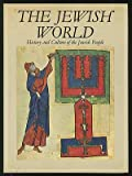 The Jewish World, Elie (editor) KEDOURIE, 081091154X