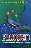 Bloqueo, Andrés Zaldívar Diéguez, 9592112541