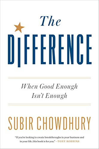Book Cover: The Difference: When Good Enough Isn't Enough