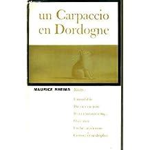 Un carpaccio en Dordogne.