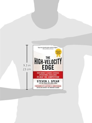The HighVelocity Edge How Market Leaders Leverage Operational Excellence to Beat the Competition Business Books