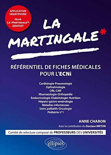 La Martingale Des Ecni Cardiologie Pneumologie Orl