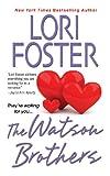 The Watson Brothers, Lori Foster, 0758253966