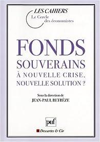 Book's Cover ofFonds souverains : à nouvelle crise nouvelle solution ?