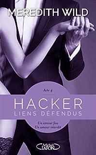 Hacker 04 : Liens défendus, Wild, Meredith