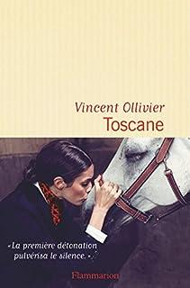 Toscane, Ollivier, Vincent