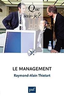 Le management, Thiétart, Raymond-Alain
