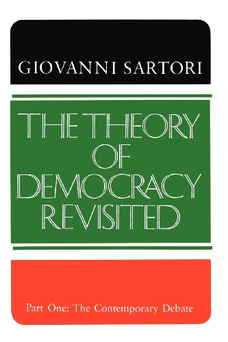 The Theory of Democracy Revisited: Part One: The Contemporary Debate, Vol. 1