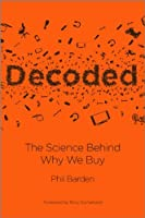 Decoded: The Science Behind Why We Buy Front Cover