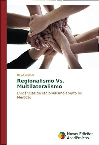 Regionalismo Vs. Multilateralismo: Evidências de ...