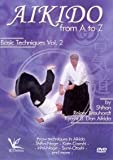 Aikido from A to Z Basic Techniques Vol.2