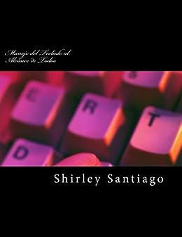 Manejo del Teclado al Alcance de Todos (Series Shirley nº 1) (Spanish Edition