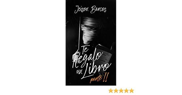 Parte II eBook: Jeison Barcos: Amazon.es: Tienda Kindle