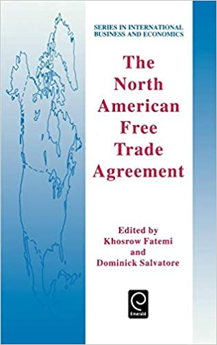 The North American Free Trade Agreement Series In International