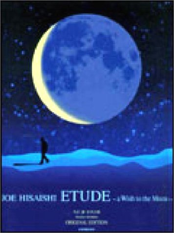 Joe Hisaishi Compilation [ETUDE~a Wish to the Moon] Piano Solo Sheet Music Book (Japan Import) by xxxxx (2003-08-02) (A Wish To The Moon Joe Hisaishi)