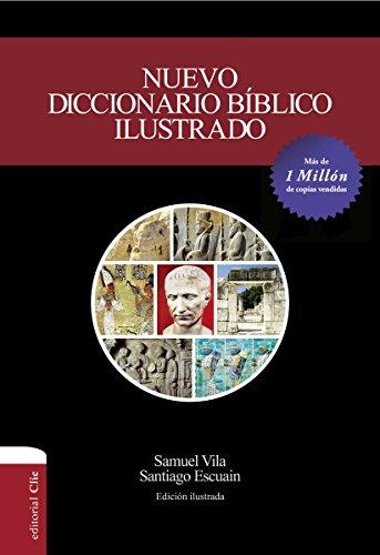 Nuevo Diccionario Bíblico Ilustrado
