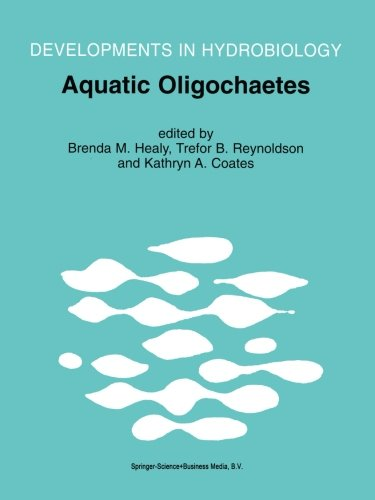 Aquatic Oligochaetes: Proceedings Of The 7th International Symposium On Aquatic Oligochaetes Held In Presque Isle, Maine, USA, 18–22 August 1997 Developments In Hydrobiology