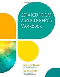 2014 ICD-10-CM and ICD-10-PCS Workbook