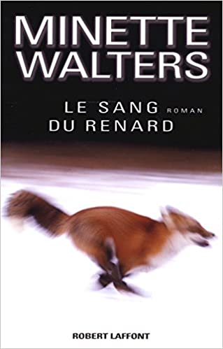 Le sang du renard - Minette Walters