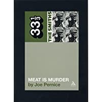 The Smiths Meat Is Murder: 33 1/3: 5