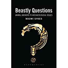 Beastly Questions: Animal Answers to Archaeological Issues