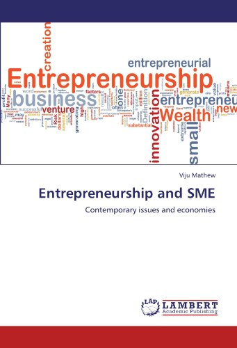 Entrepreneurship and SME: Contemporary issues and economies