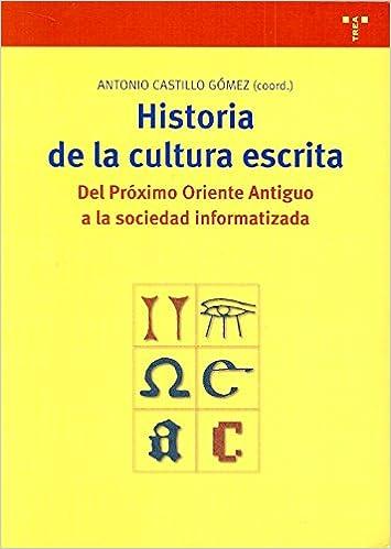 Libro PDF Gratis Historia De La Cultura Escrita