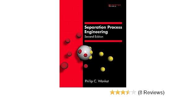 Amazon separation process engineering 2nd edition amazon separation process engineering 2nd edition 0076092027881 phillip c wankat books fandeluxe Choice Image