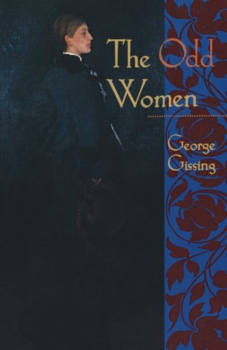 The Odd Women (The Norton Library)