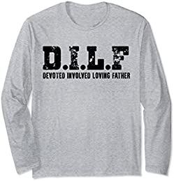 DILF Devoted Involved Loving Father Men's Long Sleeve T-shirt