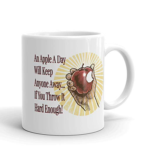 An Apple A Day Will Keep Everyone Away, If You Throw It Hard Enough! Funny Mug, Sarcastic Mug, Jokes, Funny Gift, Gift For Him, Gift For Her, Coworker Gift (11 oz) (An Apple A Day Keeps Everyone Away)