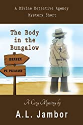 The Body in the Bungalow (A Divine Detective Agency Book 1) (English Edition)