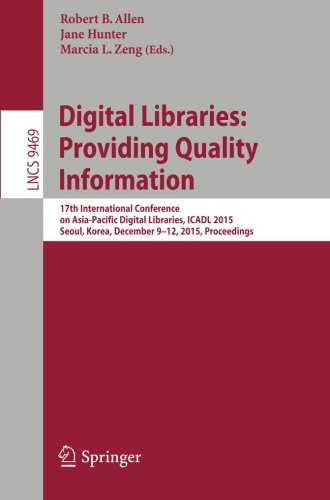Digital Libraries: Providing Quality Information: 17th International Conference on Asia-Pacific Digital Libraries, ICADL