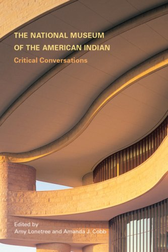 Download The National Museum of the American Indian: Critical Conversations pdf epub