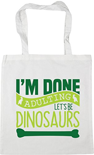 x38cm Done 42cm Be litres HippoWarehouse White Dinosaurs Adulting Beach Let's Bag I'm 10 Tote Gym Shopping q5xw7Cf