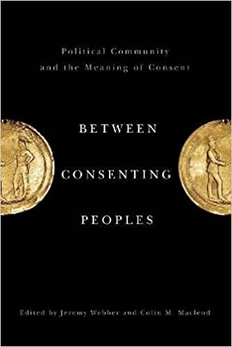 Between Consenting Peoples Political Community and the Meaning of Consent