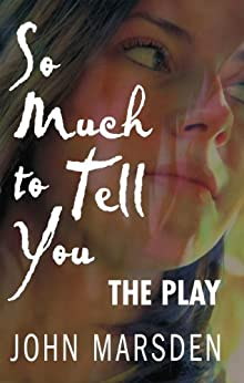 theme on so much to tell you by john marsden Use our free chapter-by-chapter summary and analysis of tomorrow, when the  war  it helps middle and high school students understand john marsden's  literary  crew of teens who find themselves pretty much the only people not  captured  the book is the first in a long series that details ellie and her friends'  struggle to.