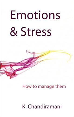 Emotions and Stress: How to Manage Them: Amazon co uk: K