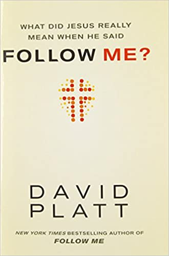 32a166724d67e What Did Jesus Really Mean When He Said Follow Me?: David Platt:  8601401140146: Amazon.com: Books