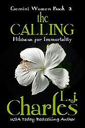 The Calling (Book 2 - Romantic Suspense): The Gemini Women Trilogy (English Edition)