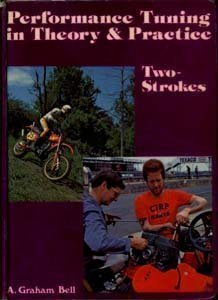 Two-Stroke Performance Tuning in Theory and Practice (Best Two Stroke Motorcycles)