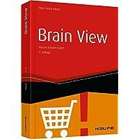 Brain View: Warum Kunden kaufen (Haufe Fachbuch)