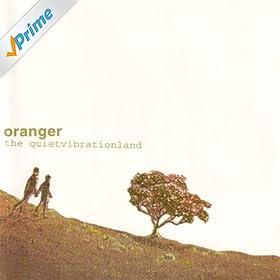 Oranger - The Quiet Vibrationland