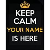 Inked Creatively Keep Calm Your Name Is Here Customize With Your Text