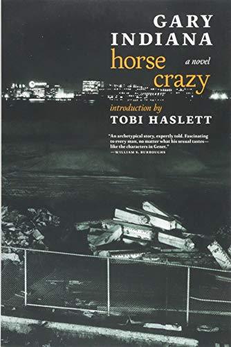 """""""Horse Crazy - A novel"""" av Gary Indiana"""