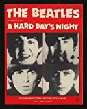 img - for The Beatles in Richard Lester's A Hard Day's Night: A Complete Pictorial Record of the Movie book / textbook / text book
